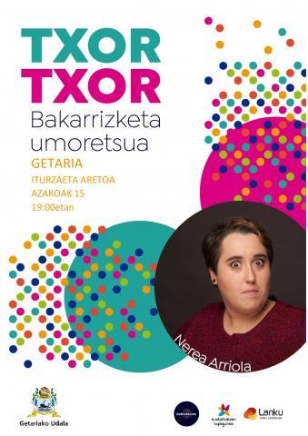'TXOR TXOR', BAKARRIZKETA UMORETSUA.