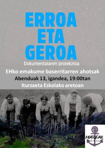 """""""ERROA ETA GEROA"""" dokumentalaren emanaldia."""